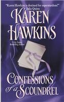 Confessions of a Scoundrel by Karen Hawkins