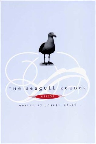 The Seagull Reader: Essays