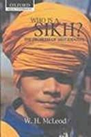 Who is a Sikh?: The Problem of Sikh Identity (Oxford India Collection)