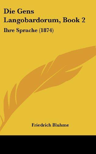 Die Gens Langobardorum, Book 2: Ihre Sprache (1874)