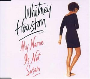 Whitney Houston - My Name Is Not Susan - Zortam Music