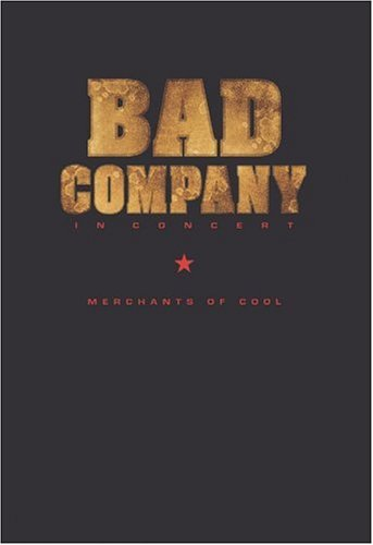 Bad Company - In Concert / Merchants Of Cool [DVD] [Import]