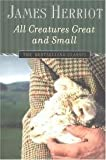 All Creatures Great and Small Publisher: St. Martin's Griffin