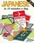 Japanese in 10 Minutes a Day (English and Japanese Edition) (0944502350) by M.A. Kristine Kershul