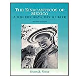 The Zincantecos of Mexico: A Modern Mayan Way of Life: A Modern Maya Way of Life (Case Studies in Cultural Anthropology...