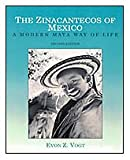 img - for The Zinacantecos of Mexico: A Modern Mayan Way of Life book / textbook / text book