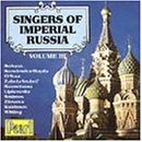Singers of Imperial Russia, Vol. 3