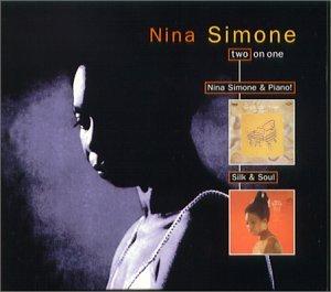 Nina Simone - Nina Simone and Piano!/Silk & Soul - Zortam Music