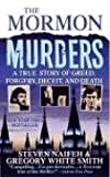 The Mormon Murders (0312934106) by Steven Naifeh