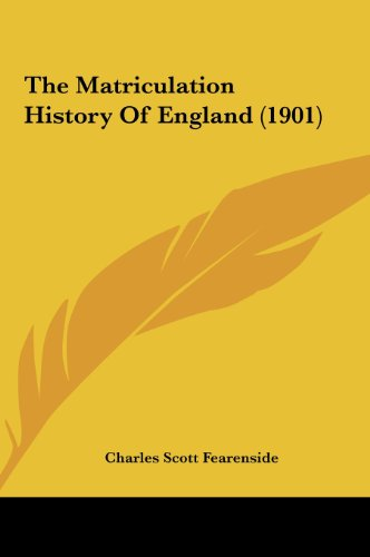 The Matriculation History of England (1901)