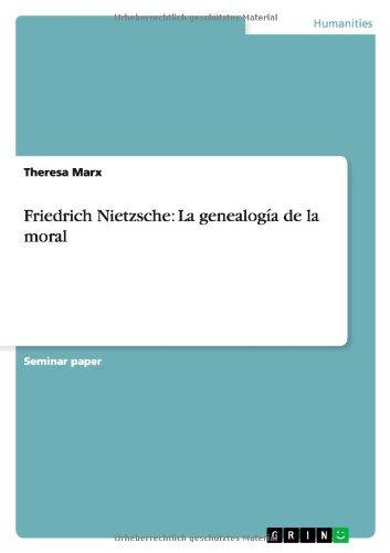 Friedrich Nietzsche: La Genealogia de La Moral (Spanish Edition)