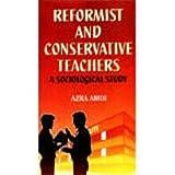REFORMIST & CONSERVATIVE TEACH 01 Edition price comparison at Flipkart, Amazon, Crossword, Uread, Bookadda, Landmark, Homeshop18