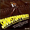 Various Artists - Showstoppers! A Collection Of Timeless Hits From The Musicals (Musical Compilation) - Zortam Music