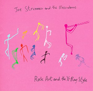 Joe Strummer & The Mescaleros - Rock Art and the X-Ray Style - Zortam Music
