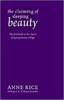 The Claiming of Sleeping Beauty read online free by Anne Rice