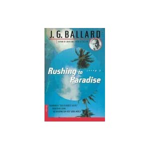 Rushing to Paradise : A Novel