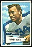 1952 Bowman Large (Football) Card# 11 Barney Poole of the Dallas Texans VG Condition