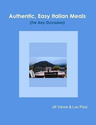 Authentic, Easy Italian Meals for Any Occasion
