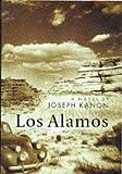 Los Alamos. (0316641286) by Kanon, Joseph