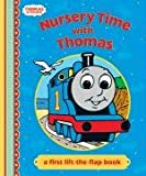 Nursery Time with Thomas: A First Lift-the-flap Book (Thomas & Friends)