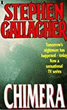 Chimera (0450537579) by Stephen Gallagher