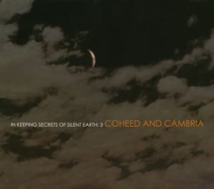 IN KEEPING SECRETS OF SILENT EARTH:3, COHEED AND CAMBRIA