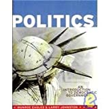img - for Politics: An Introduction to Democratic Government book / textbook / text book