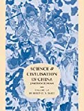 Science and Civilisation in China: Volume 5, Chemistry and Chemical Technology; Part 6, Military Technology: Missiles and Sieges