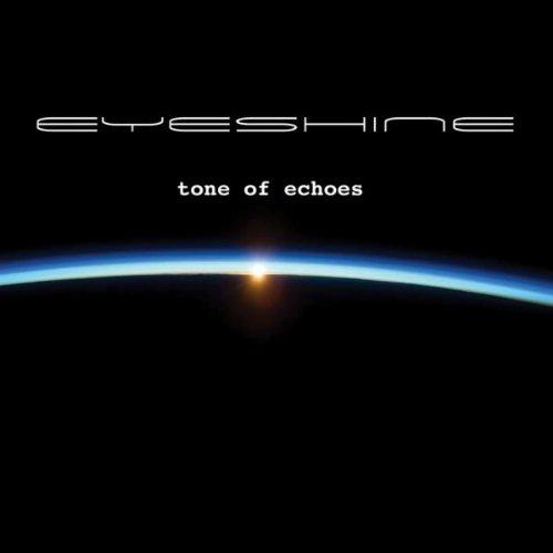 Eyeshine - Tone of Echoes - Zortam Music