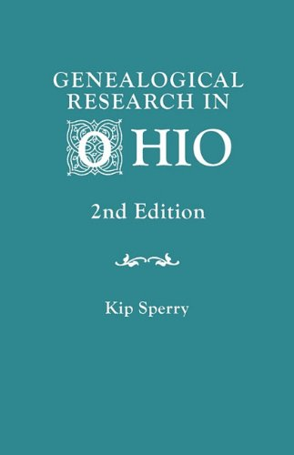 Genealogical Research in Ohio. Second Edition