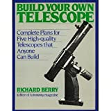 Build Your Own Telescope (0684184761) by Richard Berry