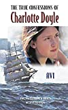 The True Confessions of Charlotte Doyle (The EMC masterpiece series access editions) (0821919830) by Avi