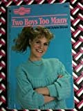 img - for Two Boys Too Many (Sweet Dreams Series #156) book / textbook / text book