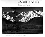 Ansel Adams Images: 1923-1974 (0316417874) by Adams, Ansel