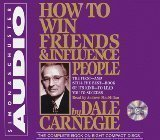 How to Win Friends & Influence People (An Unabridged Production)[8-CD Set]; The First-And Still the Best-Book of its Kind-To Lead you to Success N/A