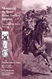 Memoirs of the Stuart Horse Artillery Battalion: Moorman's and Hart's Batteries (Voices of the Civil War)