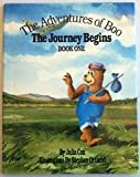 The Adventures of Boo: The Journey Begins, Book One