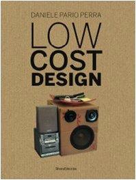 Low Cost Design