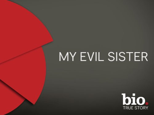 My Evil Sister Season 1