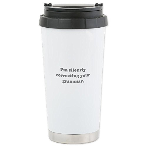 Cafepress I'M Silently Correcting Your Grammar Ceramic Trave Ceramic Travel Mug