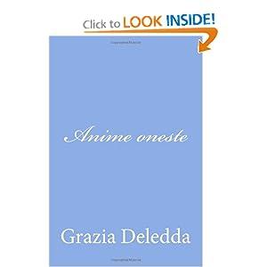 Anime oneste (Italian Edition) Grazia Deledda