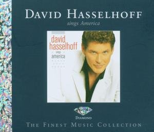 David Hasselhoff - Sings America (Diamond Edition) - Zortam Music