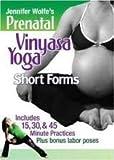 Jennifer Wolfe's Prenatal Vinyasa Yoga: Short Forms [Import]