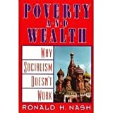Poverty and Wealth (The Christian Debate Over Capitalism)