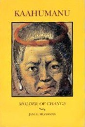 Kaahumanu: Molder of Change