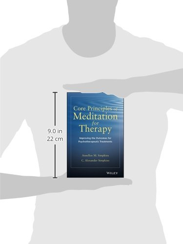 Core Principles of Meditation for Therapy: Improving the Outcomes of Psychotherapeutic Treatments