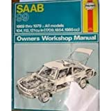 Saab 99 Owner's Workshop Manual (0856962473) by Haynes, J. H.