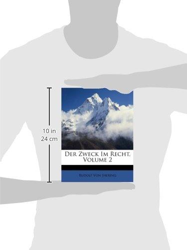 Der Zweck Im Recht, Volume 2