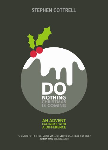 Do Nothing... Christmas is Coming: An Advent Calendar with a Difference