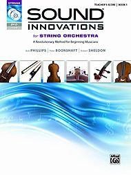 Sound Innovations for String Orchestra, Bk 1: A Revolutionary Method for Beginning Musicians (Conductor's Score) (Score, CD & DVD)